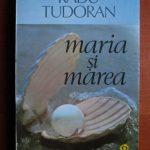 Maria si marea – de Radu Tudoran
