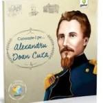 Cunoaste-l pe Alexandru Ioan Cuza – Editura Gama