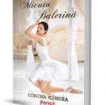 Micuta balerina de Corina Cîndea